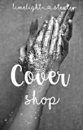Cover shop ( open- 24/7) by Limelight_stealer