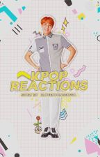 ✨KPop Reactions✨ [En Pausa] by ILoveYoonGiOppa