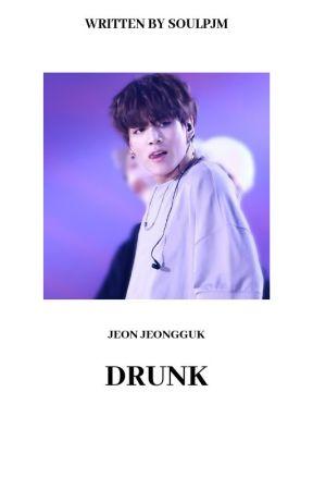 DRUNK 18+ ❀ J.J.K [DISCONTINUED] by SOULPJM