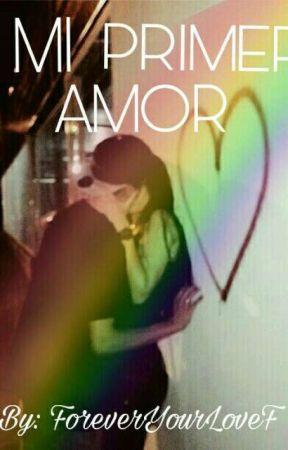 mi primer amor by foreveryourloveF