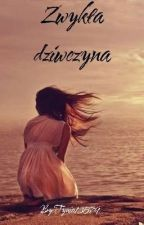 Zwykła dziewczyna! by Tynia13579