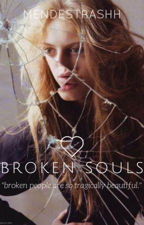 broken souls by mendestrashh