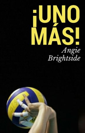 ¡Uno más! by AngieBrightside