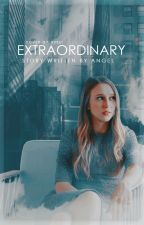 Extraordinary || The Gifted by angelsparkels