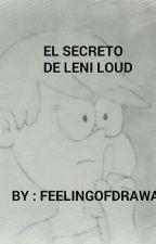 The Loud House - El Secreto De Leni Loud  by feelingofdrawall