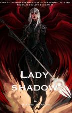 Lady Shadow by AlexaWarriors