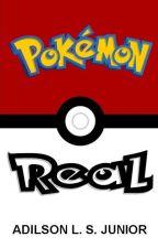 Pokémon Real by AdilsonJunior612