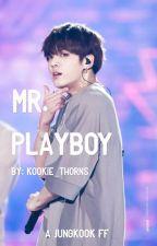 MR. PLAYBOY [a Jungkook ff] by kookie_thorns