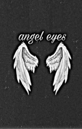 angel eyes by mundane_slytherin