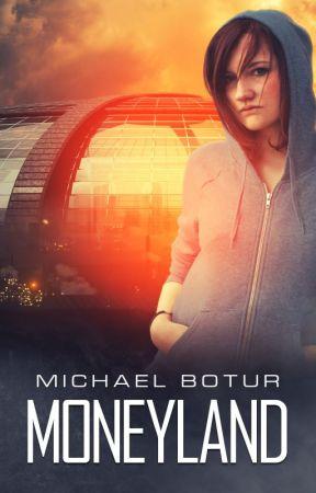 Moneyland - Book One by MichaelBotur