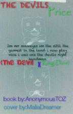 The Devil's Price (KingDice x Devil) by AnonymousTOZ