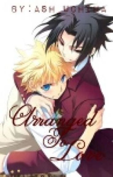 Arranged To Love (SasuNaru, strong ItaNaru)