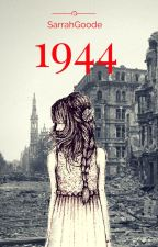 1944 (A Holocaust Story) by SarrahGoode
