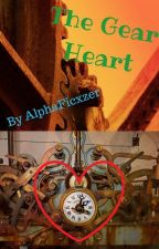 The Gear Heart by AlphaFicxzer