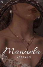 Manuela by kgerals