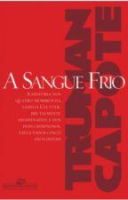 A Sangue Frio by sulamericat