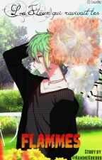 La Fleur qui ravivait les Flammes by NamineKokoro