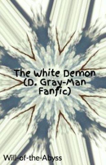 The White Demon - D. Gray-Man