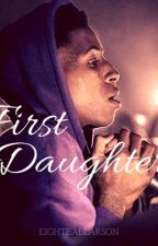 First Daughter-NBA Youngboy by eightballarson