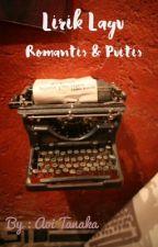 Lirik Lagu Romantis & Puitis by MitaMitakyuII