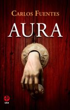 Aura|Frases Favoritas|Carlos Fuentes. by dulcemelancolicaa