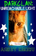 DARKCLAN- Unreachable Light (Warrior Cats) by AshleyKakeru