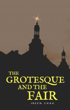 The Grotesque and the Fair by IreenChau