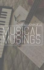 Musical Musings by lovealwayskarla