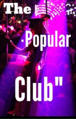 The popular club  by lila0921