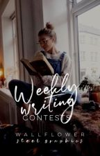 Weekly Writing Contests | open by wallflower_r