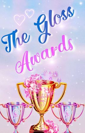 """""""The Gloss Awards""""  by The_Gloss_Club"""