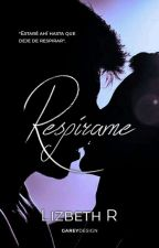 Respírame© by -ClumsyFlowers