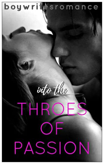 Throes of Passion Series Collection