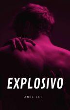 Explosivo by Debi456