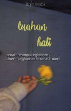 Luahan Hati by izzylicioussss