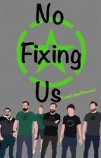 No Fixing Us   Mavin   by li_sabelle
