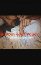 Badboy oder Papa? by beLutteo