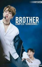 Brother Complex ; Kang Daniel  by apeachniel96