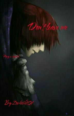 Don't leave me by Zoedark101