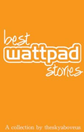 Best Wattpad Stories
