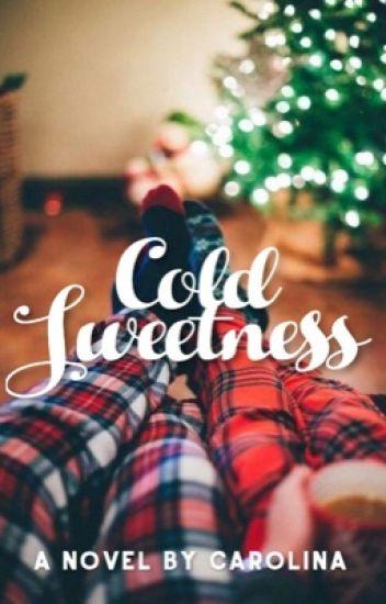 Cold Sweetness