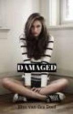 Damaged by Evievdxx