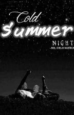 Cold Summer Night by esineska