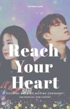 Reach Your Heart by apinkplum