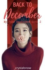 Back to December(MFB BOOK 2) by hello_louise22