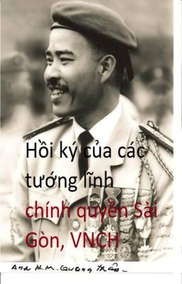 Đọc truyện Hồi ký của các tướng lĩnh chính quyền Sài Gòn, VNCH
