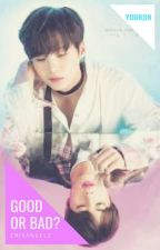 Good Or Bad?   +SuJin/YoonJin+  by CrisAngelz