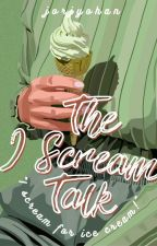 the i scream talk | ✓ by planetjulpiter