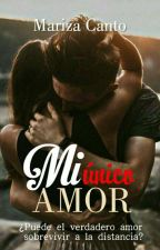 Mi único amor by andreawoon
