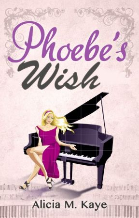 Phoebe's Wish by AliciaMKaye